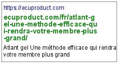 https://ecuproduct.com/fr/atlant-gel-une-methode-efficace-qui-rendra-votre-membre-plus-grand/