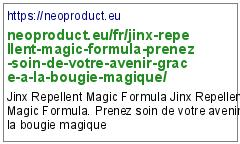 https://neoproduct.eu/fr/jinx-repellent-magic-formula-prenez-soin-de-votre-avenir-grace-a-la-bougie-magique/